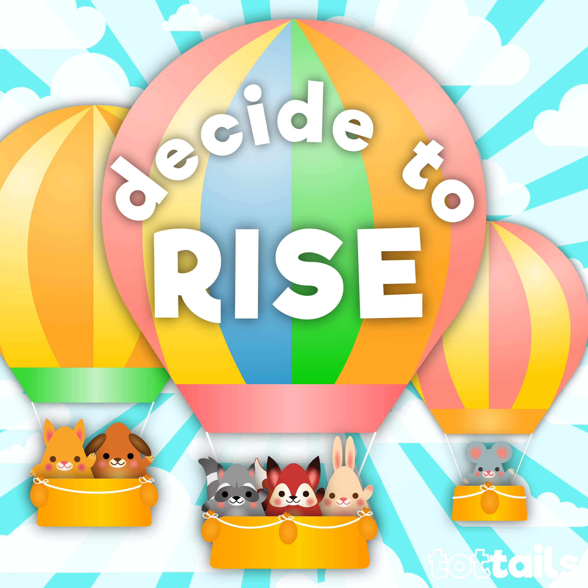Positivity for kids - decide to rise