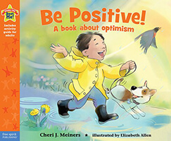 Be Positive! A Book About Optimism Children's Book