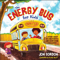 The Energy Bus for Kids Children's Book