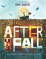 After the Fall (How Humpty Dumpty Got Back Up Again